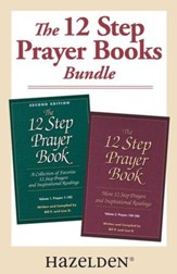 The 12 Step Prayer Book Volume 1 & The 12 Step Prayer Book Volume 2: A collection of 12 Step Prayer Books Volume 1 and 2 - eBook