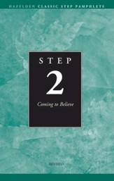 Step 2 AA Coming to Believe: Hazelden Classic Step Pamphlets - eBook