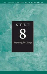 Step 8 AA Preparing for Change: Hazelden Classic Step Pamphlets - eBook