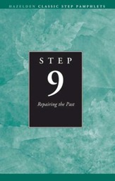 Step 9 AA Repairing the Past: Hazelden Classic Step Pamphlets - eBook