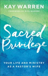 Sacred Privilege: The Life and Ministry of a Pastor's Wife - eBook