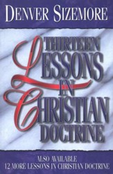 Thirteen Lessons in Christian Doctrine