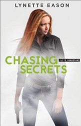 Chasing Secrets (Elite Guardians Book #4) - eBook