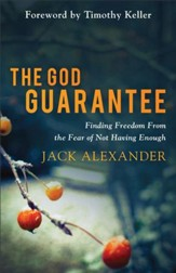 The God Guarantee: Finding Freedom from the Fear of Not Having Enough - eBook