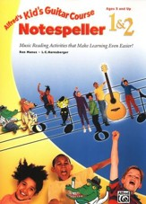 Alfred's Kid's Guitar Course Notespeller 1 & 2 (Ages 5 and Up)
