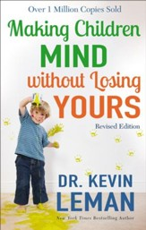 Making Children Mind without Losing Yours / Revised - eBook