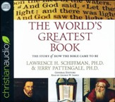 The World's Greatest Book: The Story of How the Bible Came to Be - unabridged audiobook on CD