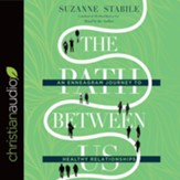 The Path Between Us: An Enneagram Journey to Healthy Relationships - unabridged audiobook on CD