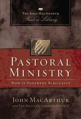 Pastoral Ministry: How to Shepherd Biblically - eBook