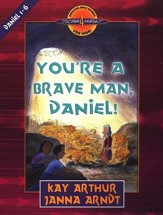 Discover 4 Yourself, Children's Bible Study Series:  You're a Brave Man, Daniel!