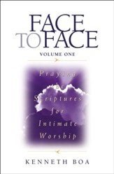 Face to Face: Praying the Scriptures for Intimate Worship - eBook