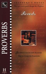 Shepherd's Notes: Proverbs, 1998 Edition