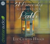 31 Proverbs to Light Your Path - unabridged audiobook on CD