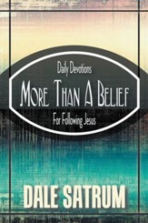 More Than a Belief: Daily Devotions for Following Jesus - eBook