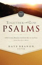 Together with God: Psalms: A Devotional Reading for Every Day of the Year from Our Daily Bread - eBook