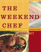 The Weekend Chef: 192 Smart Recipes for Relaxed Cooking Ahead - eBook