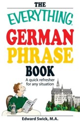 The Everything German Phrase Book: A  quick refresher for any situation - eBook