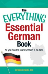 The Everything Essential German Book: All You Need to Learn German in No Time! - eBook