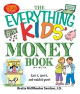The Everything Kids' Money Book: Earn it, save it, and watch it grow! - eBook