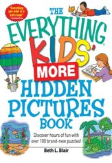 The Everything Kids' More Hidden Pictures Book: Discover hours of fun with over 100 brand-new puzzles! - eBook