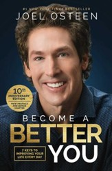 Become a Better You: 7 Keys to Improving Your Life Every Day - eBook