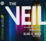 The Veil: An Invitation to the Unseen Realm - unabridged audiobook on CD