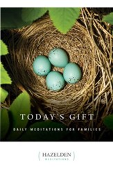 Today's Gift: Daily Meditations for Families - eBook