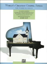 World's Greatest Gospel Songs for Piano & Voice