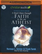 I Don't Have Enough Faith to be an Atheist - unabridged audiobook on MP3-CD