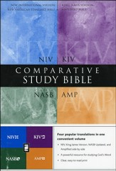 Amplified, KJV, NASB, & NIV Comparative Study Bible, Hardcover