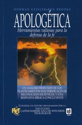 Apologética: Herramientas Valiosas para la Defensa de la Fe  (Apologetics: Valuable Tools for the Defense of the Faith)