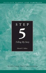 Step 5 AA Telling My Story: Hazelden Classic Step Pamphlets - eBook