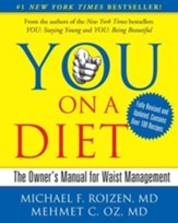 YOU: On A Diet Revised Edition: The Owner's Manual for Waist Management - eBook