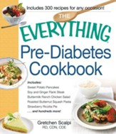 The Everything Pre-Diabetes Cookbook, eBook