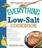 The Everything Low Salt Cookbook Book: 300 Flavorful Recipes to Help Reduce Your Sodium Intake - eBook