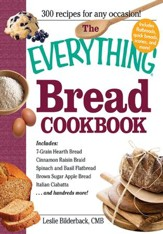 The Everything Bread Cookbook - eBook