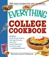The Everything College Cookbook: 300 Hassle-Free Recipes For Students On The Go - eBook