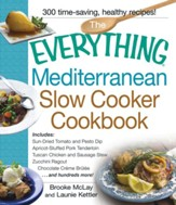 The Everything Mediterranean Slow Cooker Cookbook, eBook