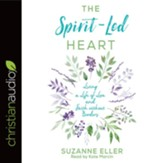 The Spirit-Led Heart: Living a Life of Love and Faith without Borders - unabridged audiobook on CD
