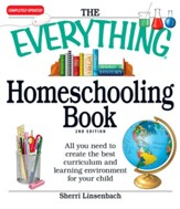 The Everything Homeschooling Book: All you need to create the best curriculum and learning environment for your child - eBook