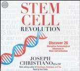 Stem Cell Revolution: Discover 26 Disruptive Technological Advances in Stem Cell Activation - unabridged audiobook on CD