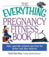 The Everything Pregnancy Fitness - eBook