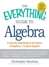 The Everything Guide to Algebra: A Step-by-Step Guide to the Basics of Algebra - in Plain English! - eBook