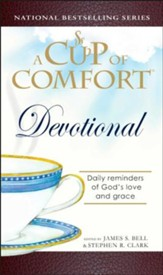 A Cup of Comfort Devotional: Daily Reflections to Reaffirm Your Faith in God - eBook