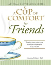 A Cup of Comfort for Friends: Stories that celebrate the special people in our lives - eBook