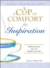 A Cup of Comfort for Inspiration: Uplifting stories that will brighten your day - eBook