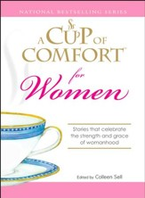 A Cup of Comfort for Women: Stories that celebrate the strength and grace of womanhood - eBook