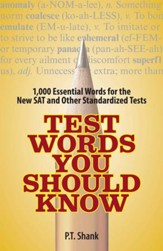 Test Words You Should Know: 1,000  Essential Words for the New SAT and Other Standardized Texts - eBook