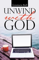 Unwind with God - eBook