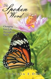 The Spoken Word: Changing Your Life Through the Word - eBook